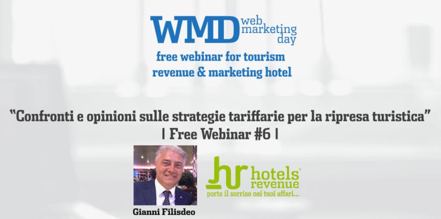 """""""Confronti e opinioni sulle strategie tariffarie per la ripresa turistica"""" – Gianni Filisdeo per wmday.it"""