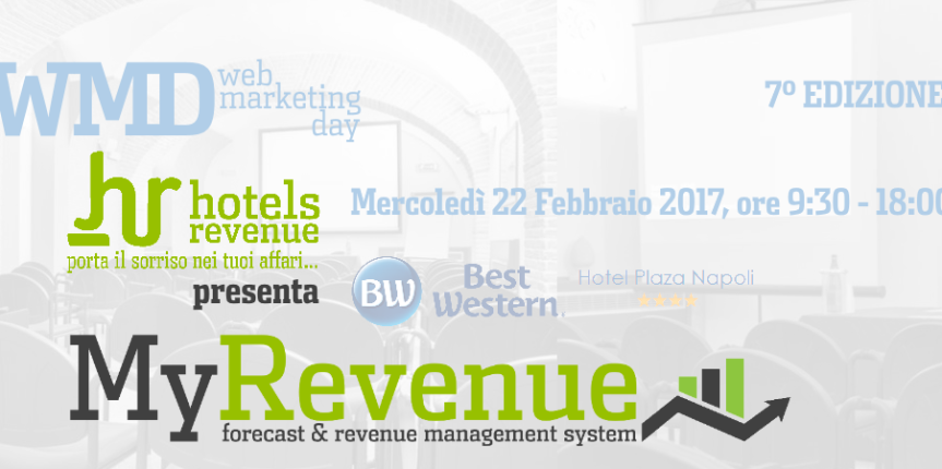 Web Marketing Day Napoli: Hotels Revenue presenta MyRevenue